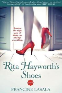 Rita Hayworth's Shoes by Francine Lasala
